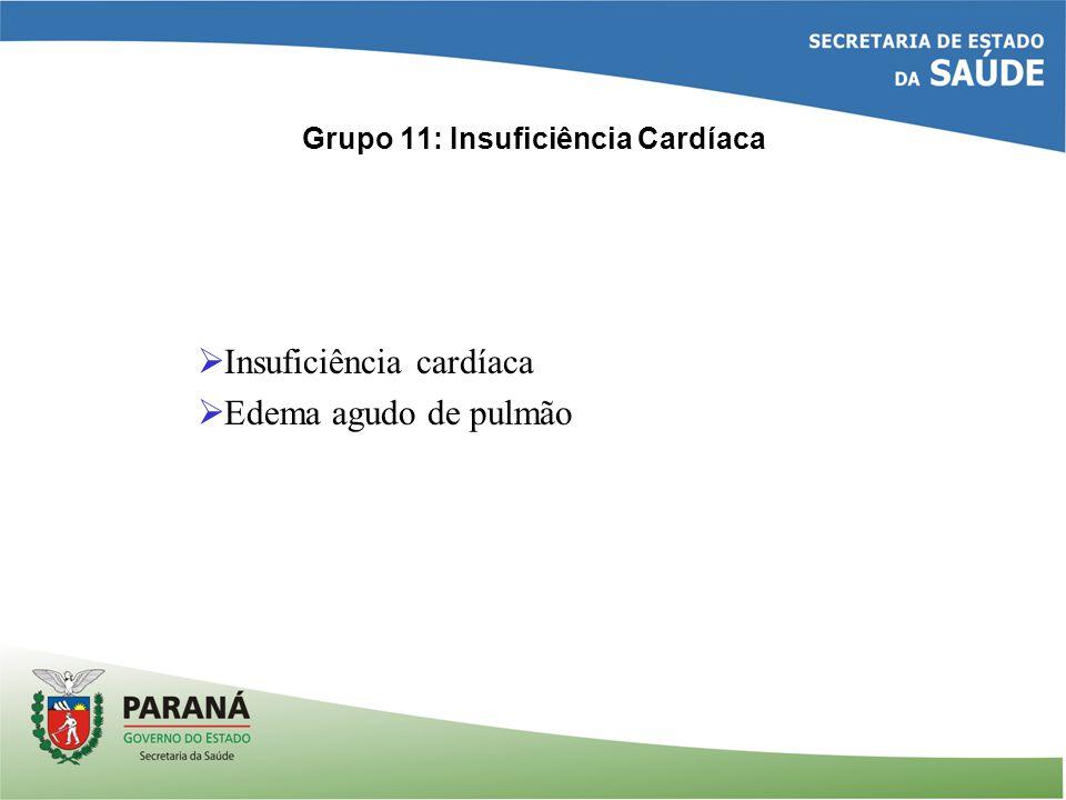Grupo 11: Insuficiência Cardíaca