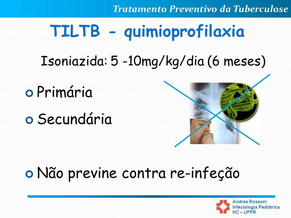 TILTB - quimioprofilaxia