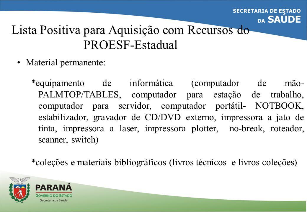 Lista Positiva para Aquisição com Recursos do PROESF-Estadual