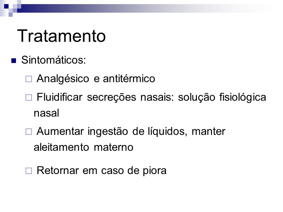 Tratamento Sintomáticos: Analgésico e antitérmico