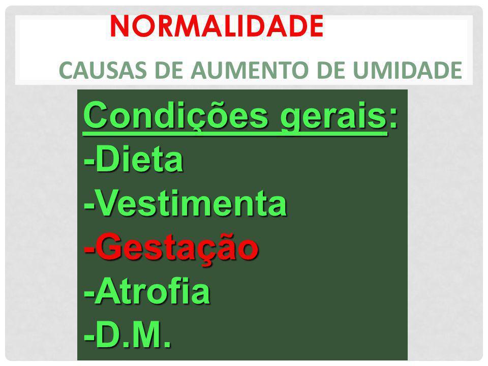 NORMALIDADE CAUSAS DE AUMENTO DE UMIDADE