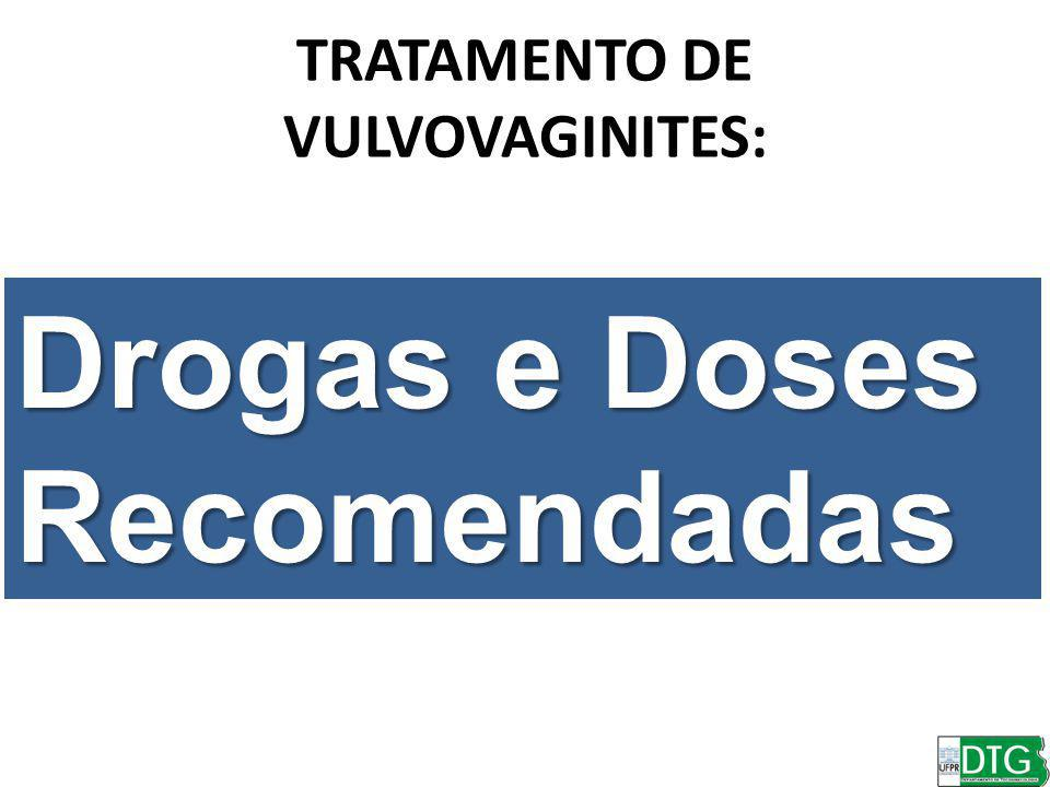 TRATAMENTO DE VULVOVAGINITES: