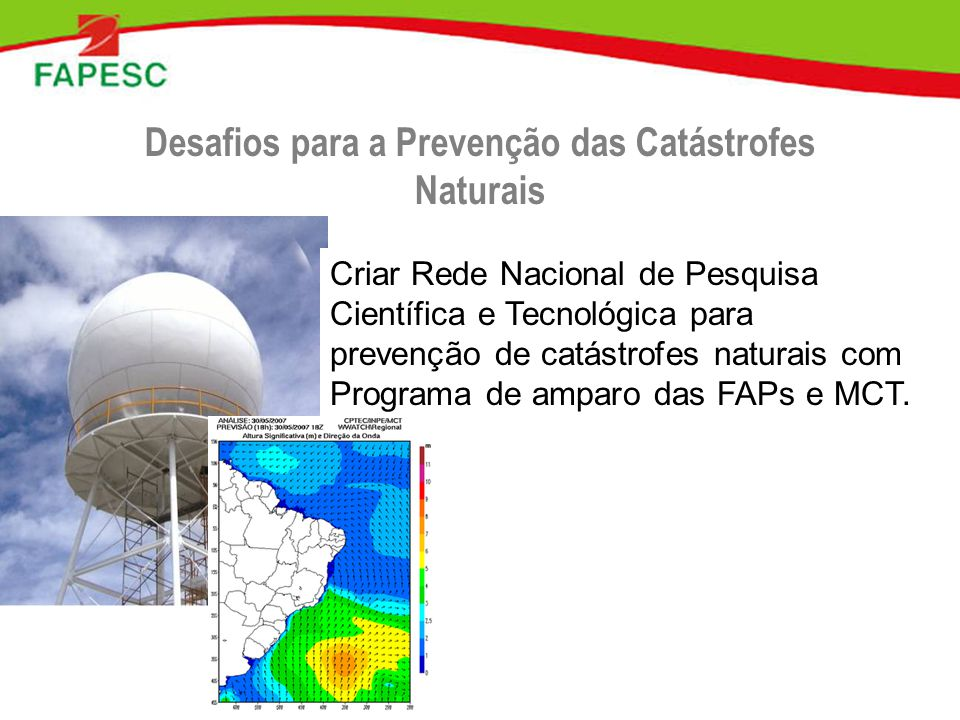 Desafios para a Prevenção das Catástrofes Naturais