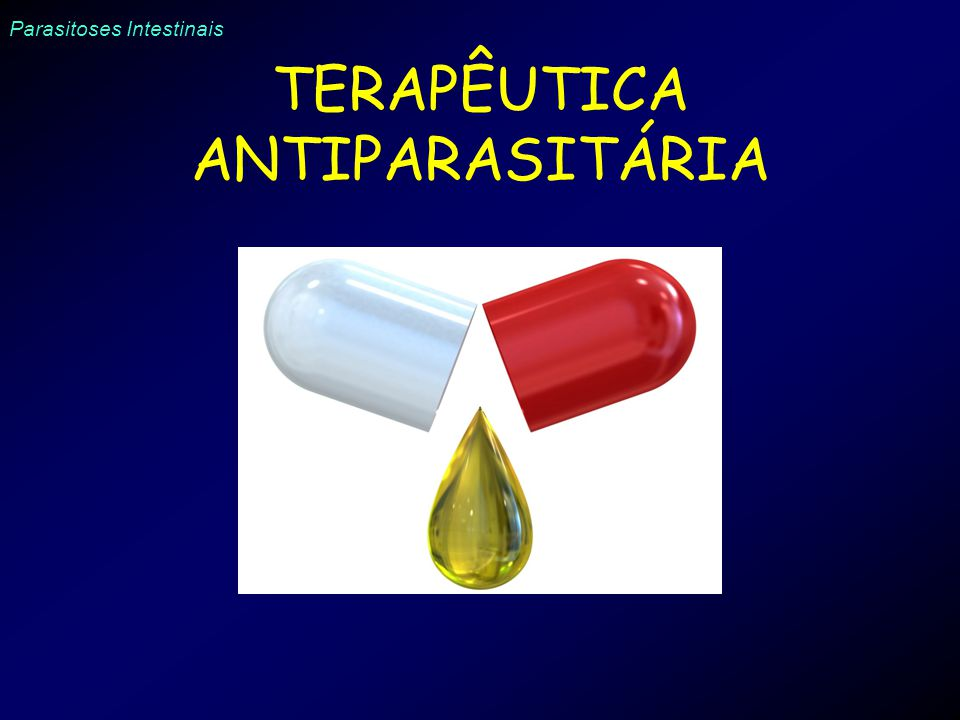 TERAPÊUTICA ANTIPARASITÁRIA
