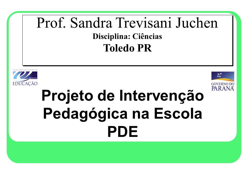 Projeto de Intervenção Pedagógica na Escola PDE