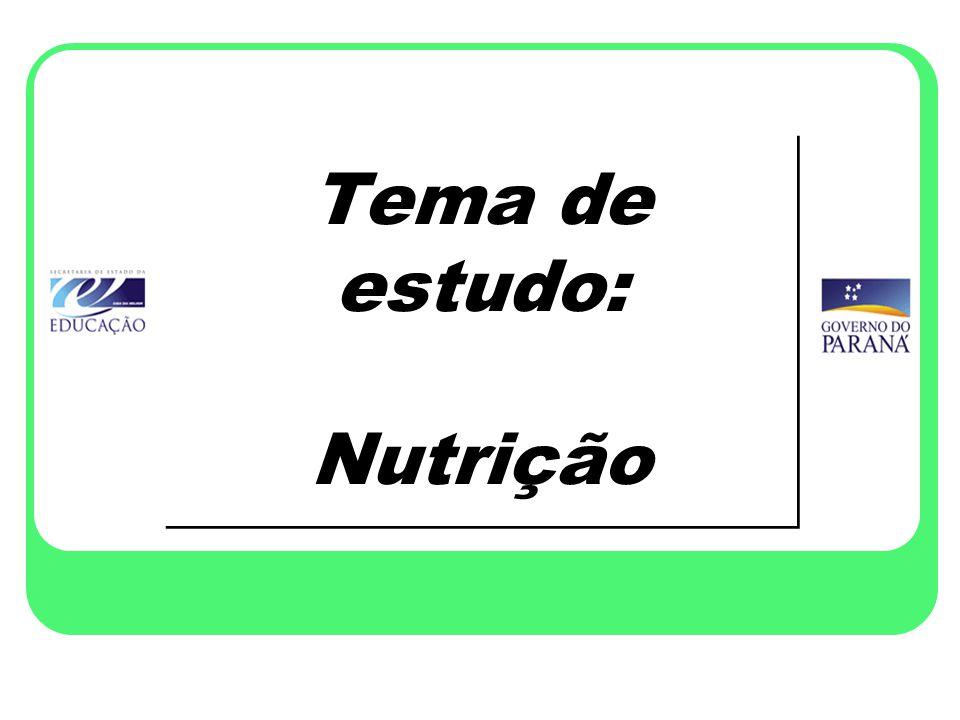 Tema de estudo: Nutrição