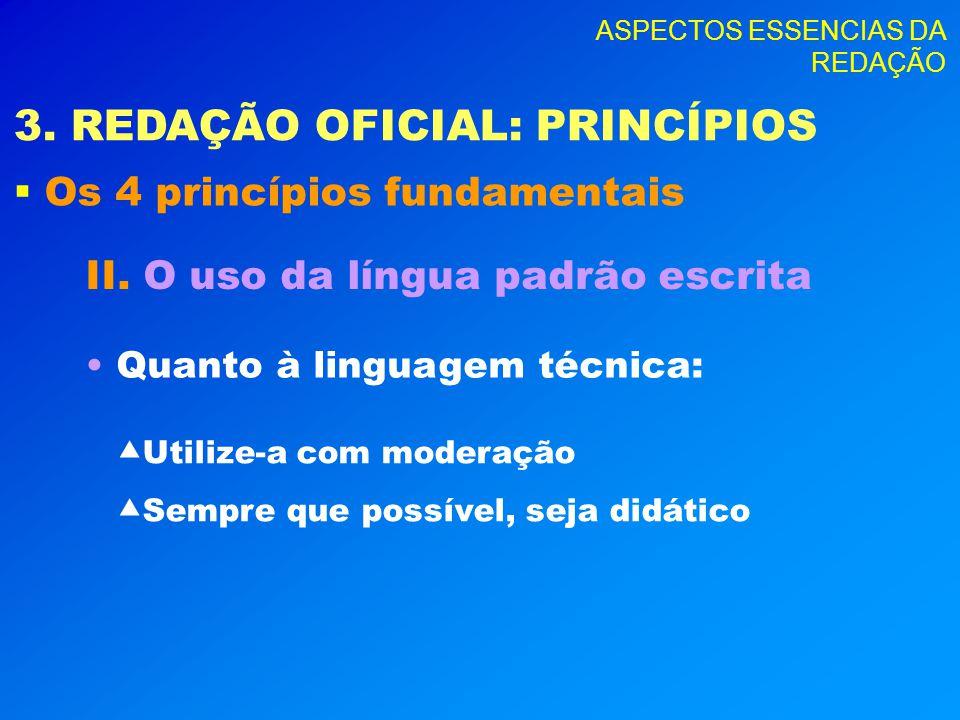 3. REDAÇÃO OFICIAL: PRINCÍPIOS