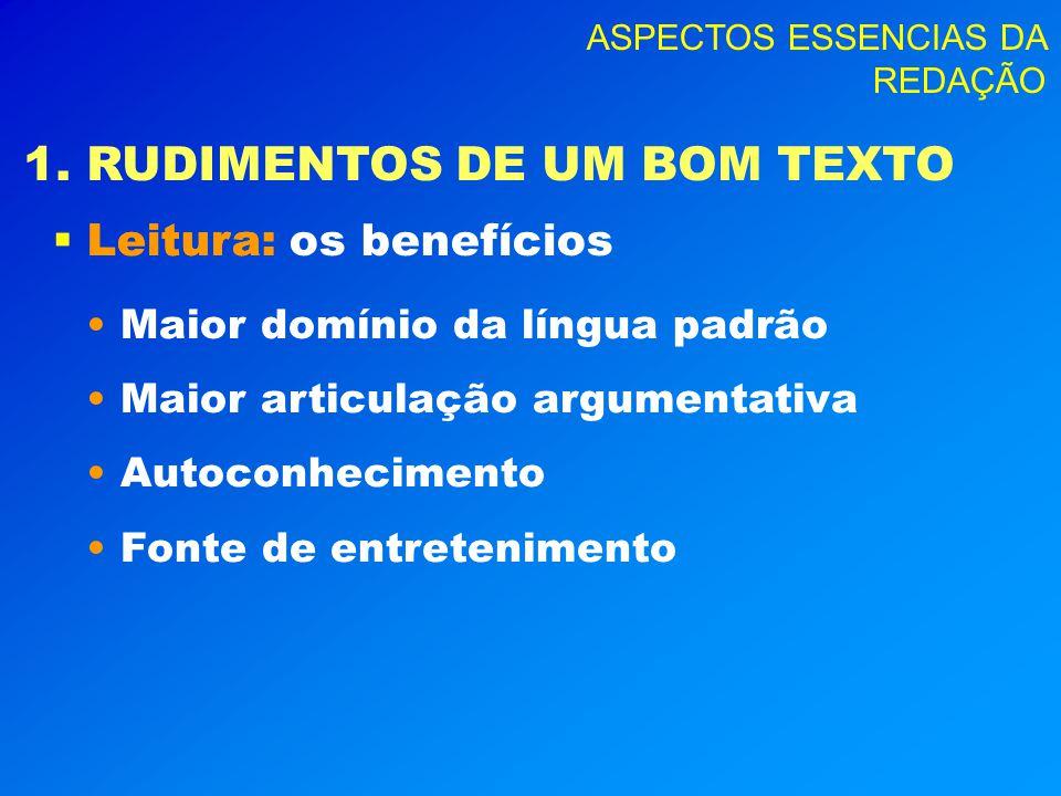 1. RUDIMENTOS DE UM BOM TEXTO