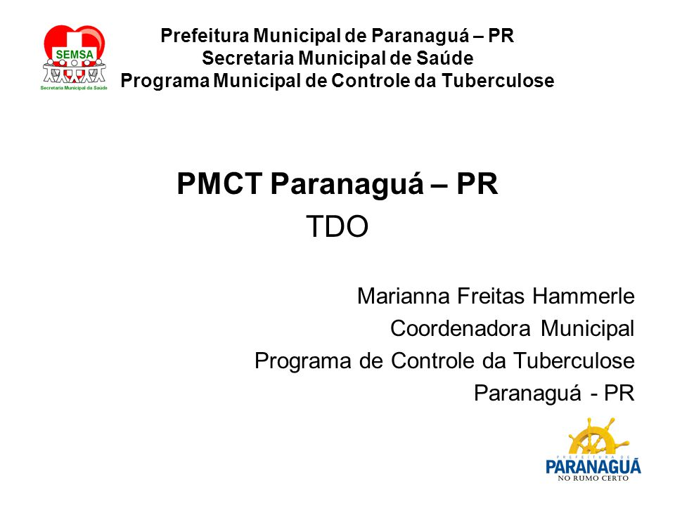 PMCT Paranaguá – PR TDO Marianna Freitas Hammerle