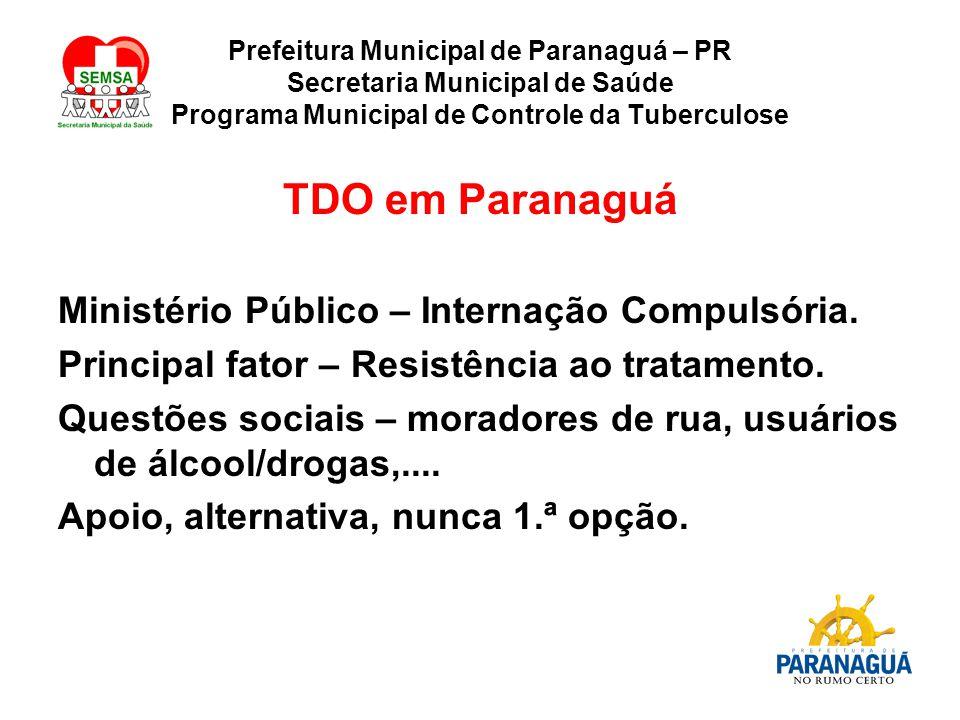 TDO em Paranaguá Ministério Público – Internação Compulsória.