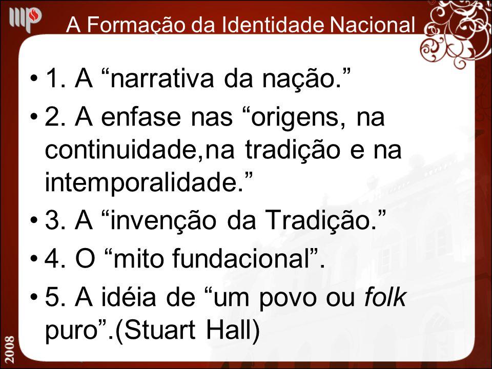 A Formação da Identidade Nacional