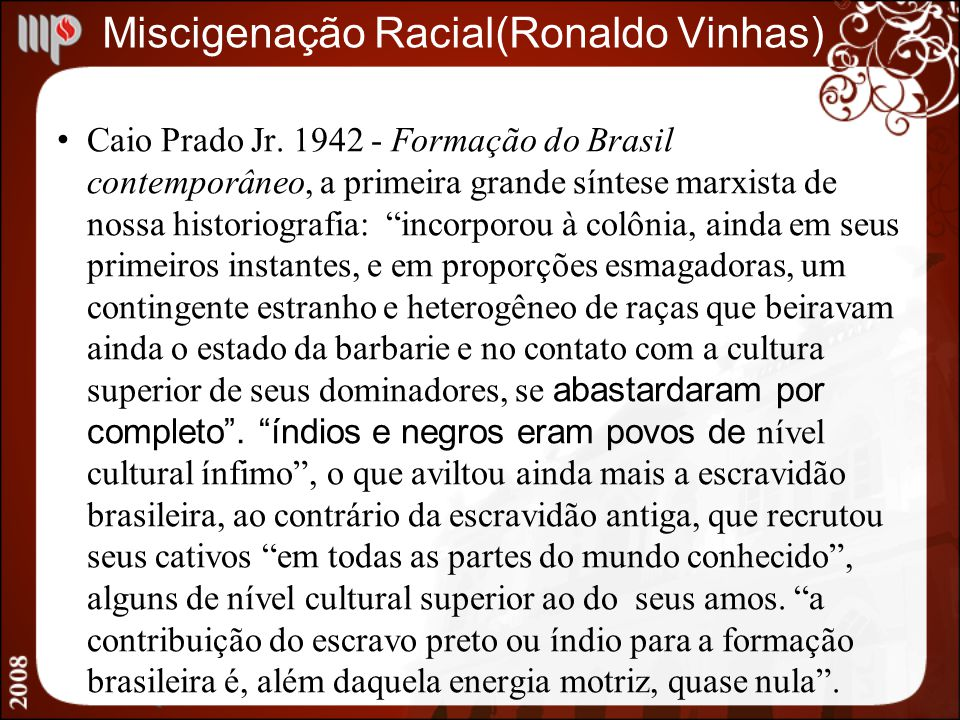 Miscigenação Racial(Ronaldo Vinhas)
