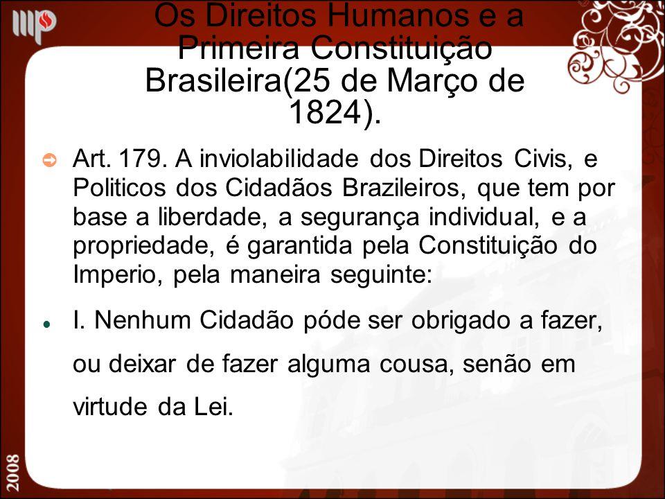 Os Direitos Humanos e a Primeira Constituição Brasileira(25 de Março de 1824).