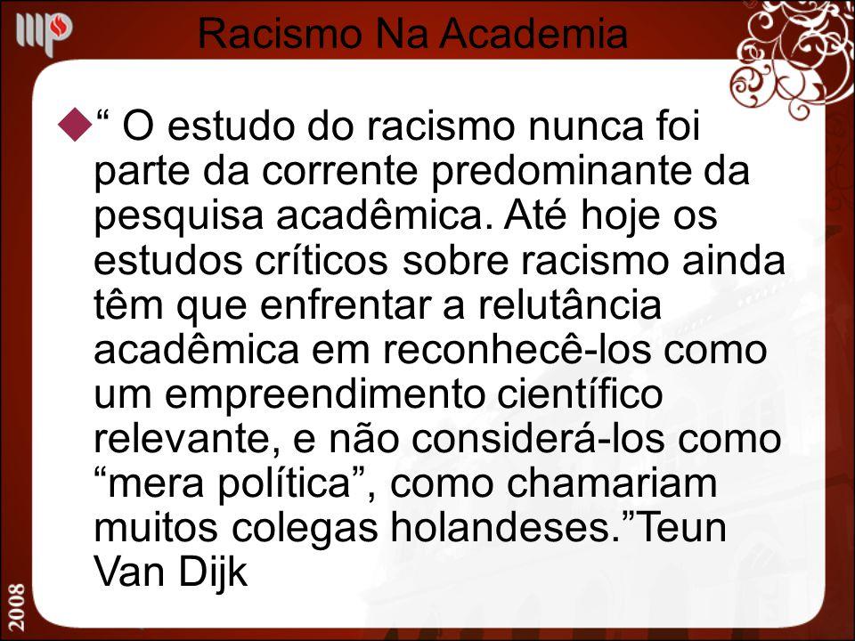 Racismo Na Academia
