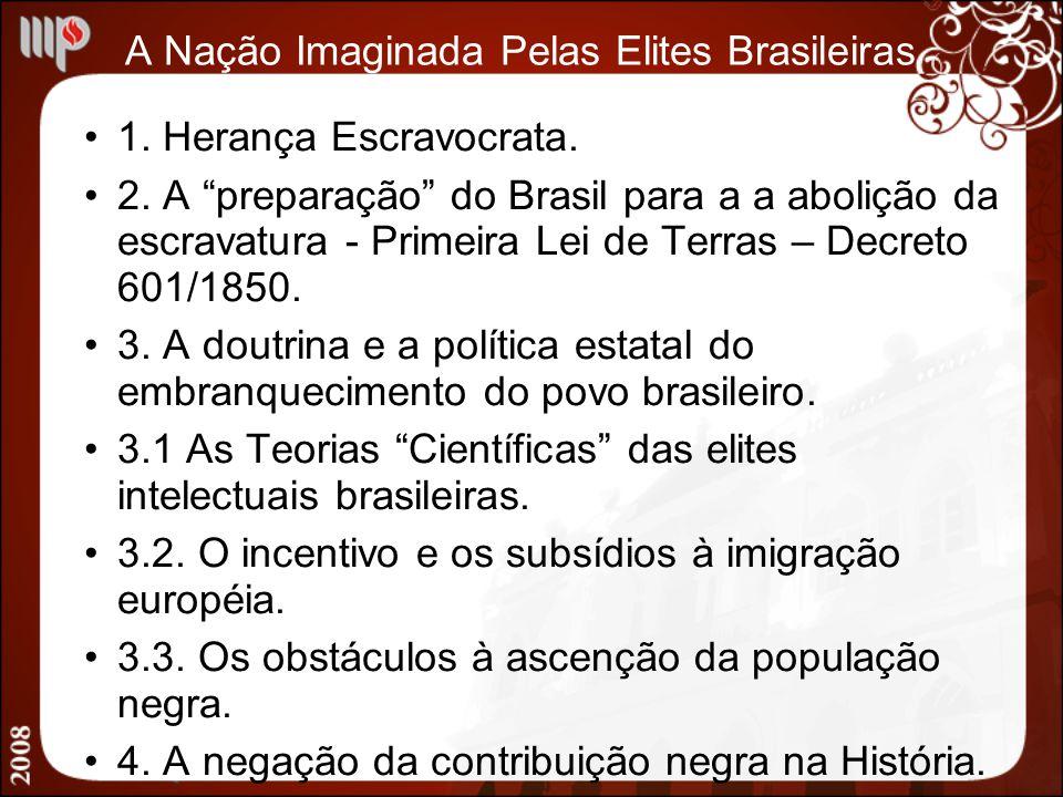 A Nação Imaginada Pelas Elites Brasileiras