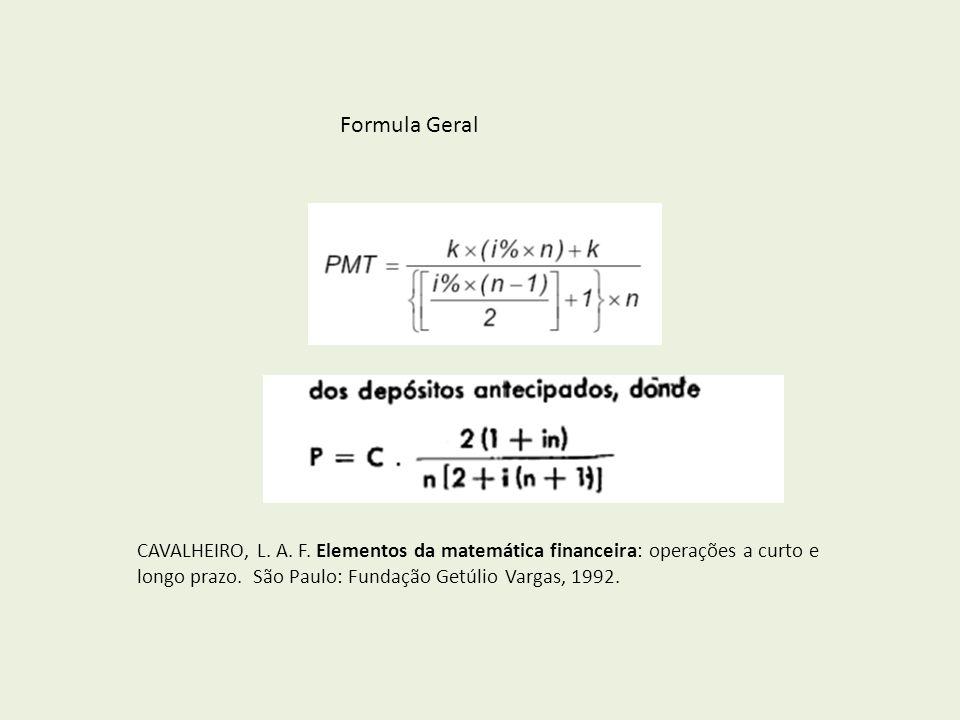 Formula Geral CAVALHEIRO, L. A. F.