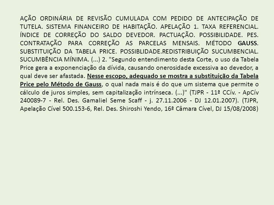 AÇÃO ORDINÁRIA DE REVISÃO CUMULADA COM PEDIDO DE ANTECIPAÇÃO DE TUTELA