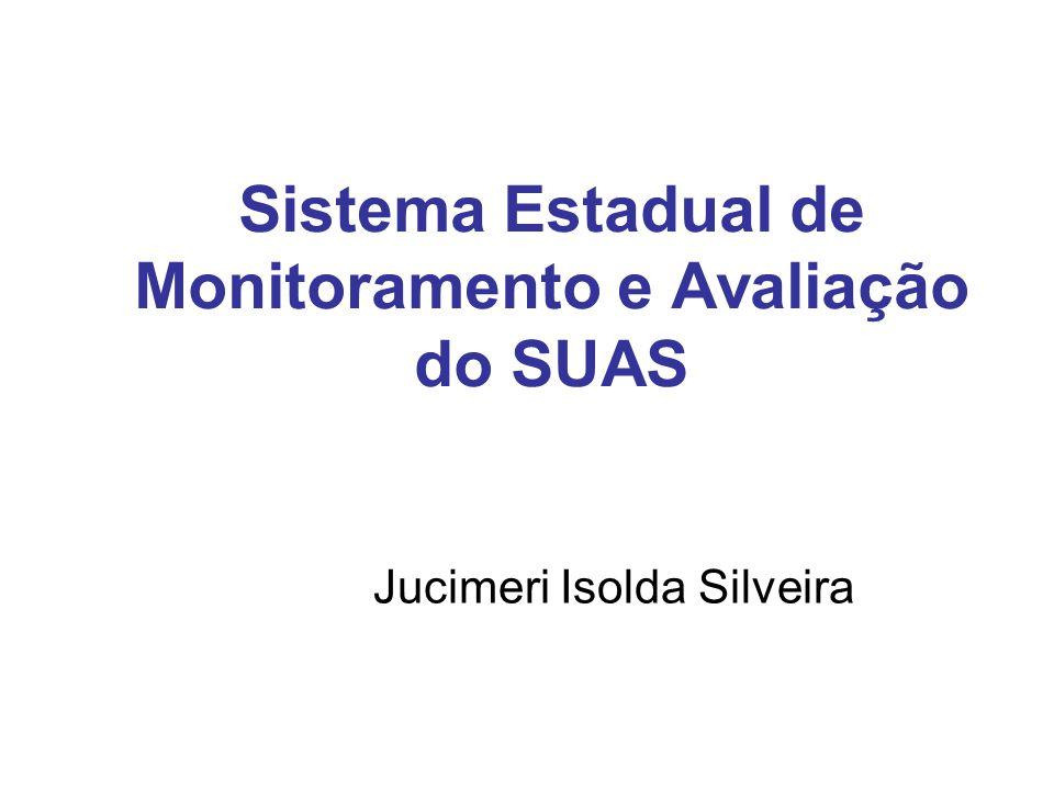 Sistema Estadual de Monitoramento e Avaliação do SUAS