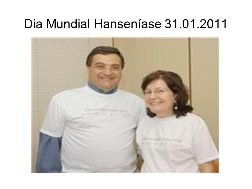 Dia Mundial Hanseníase 31.01.2011