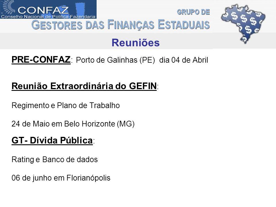 Reuniões PRE-CONFAZ: Porto de Galinhas (PE) dia 04 de Abril