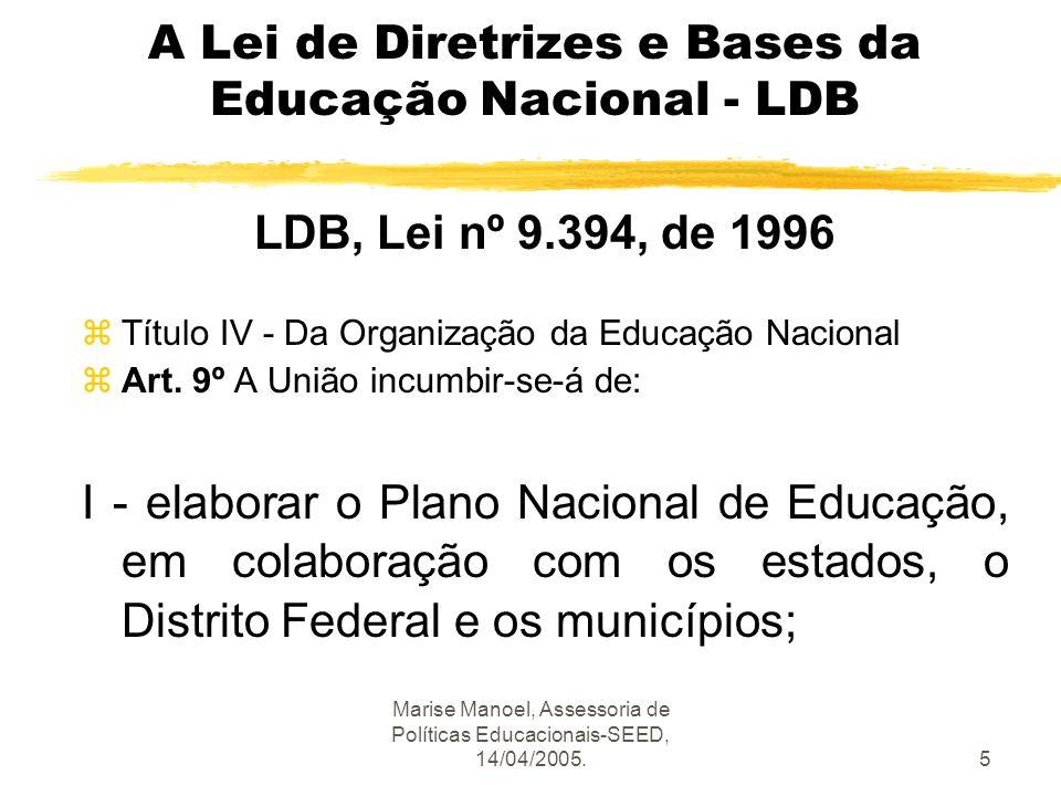 A Lei de Diretrizes e Bases da Educação Nacional - LDB