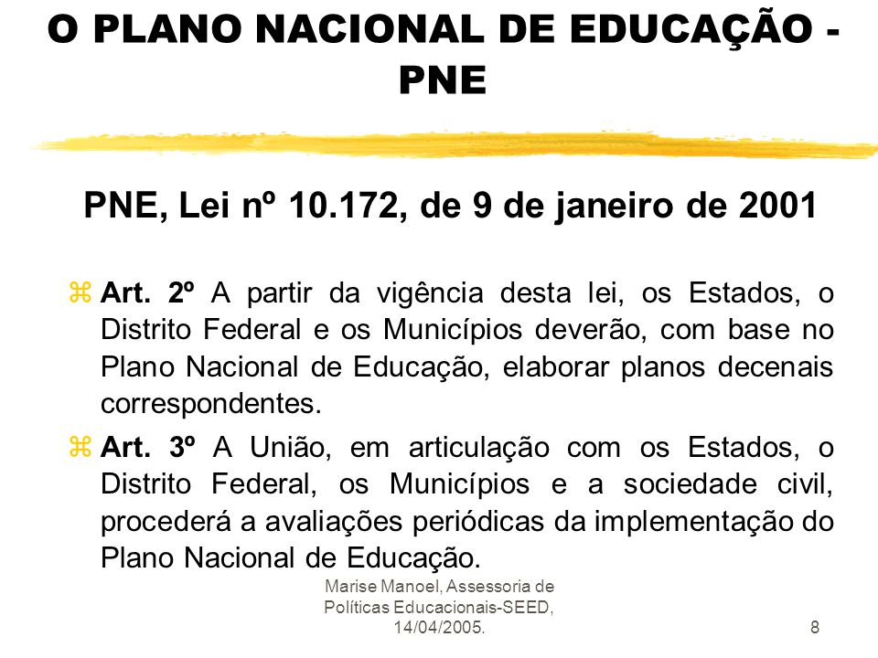 O PLANO NACIONAL DE EDUCAÇÃO -PNE