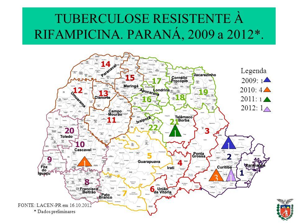TUBERCULOSE RESISTENTE À RIFAMPICINA. PARANÁ, 2009 a 2012*.