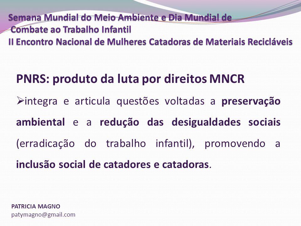 PNRS: produto da luta por direitos MNCR