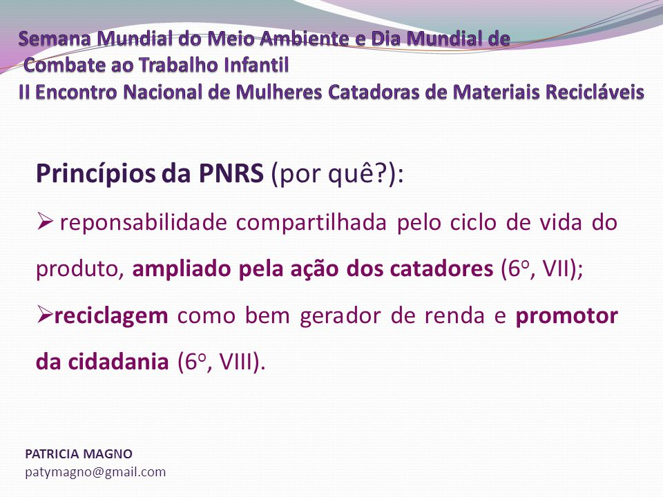 Princípios da PNRS (por quê ):