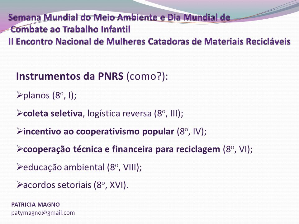 Instrumentos da PNRS (como ):