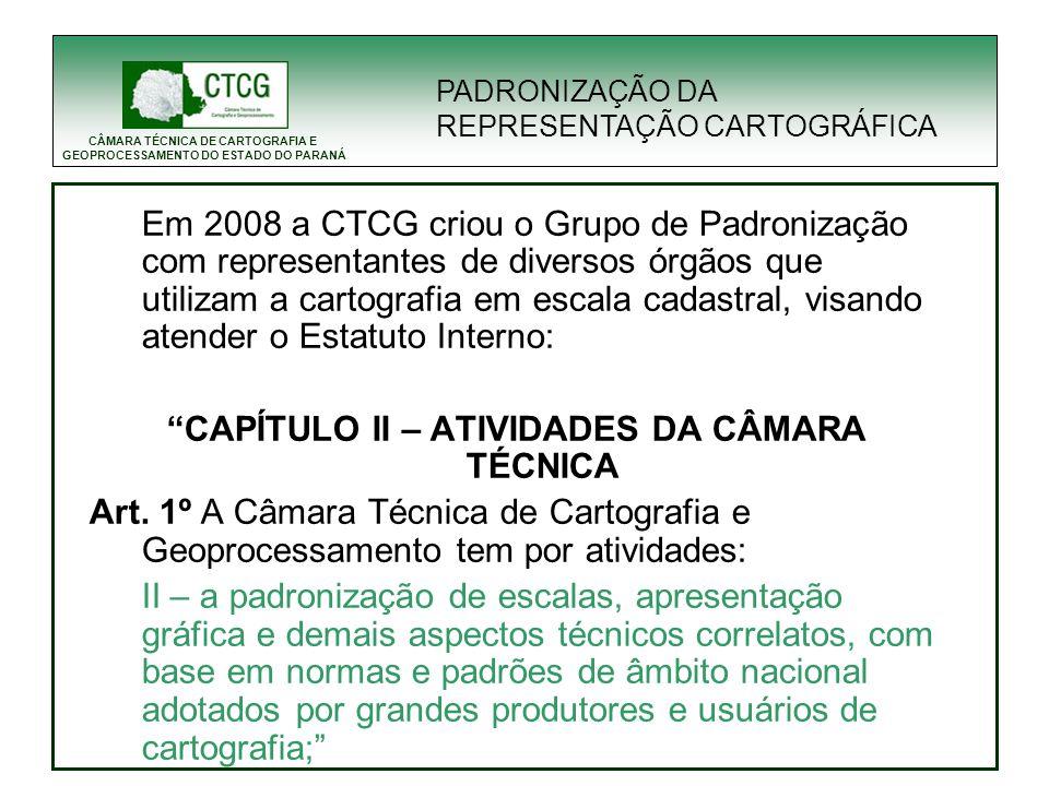 CAPÍTULO II – ATIVIDADES DA CÂMARA TÉCNICA