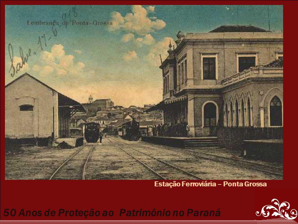Estação Ferroviária – Ponta Grossa