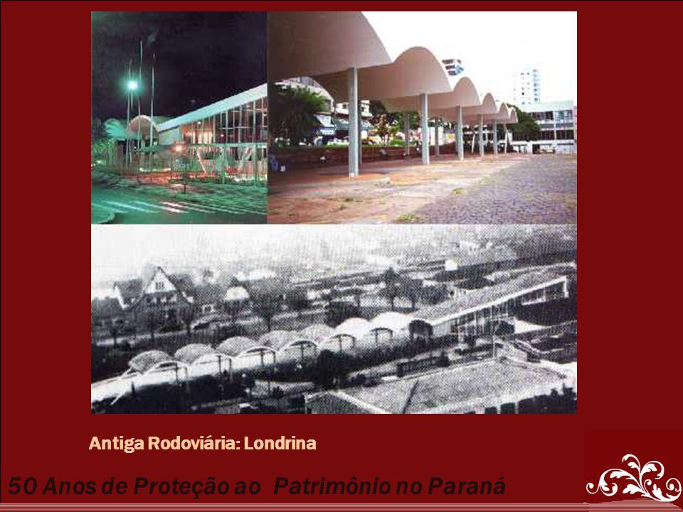 Antiga Rodoviária: Londrina
