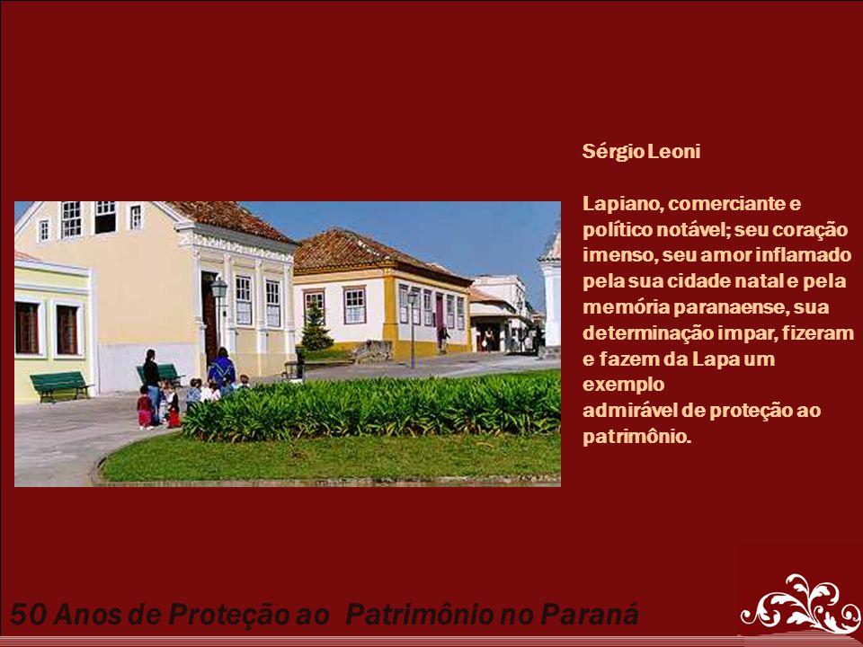 Sérgio Leoni Lapiano, comerciante e. político notável; seu coração. imenso, seu amor inflamado. pela sua cidade natal e pela.
