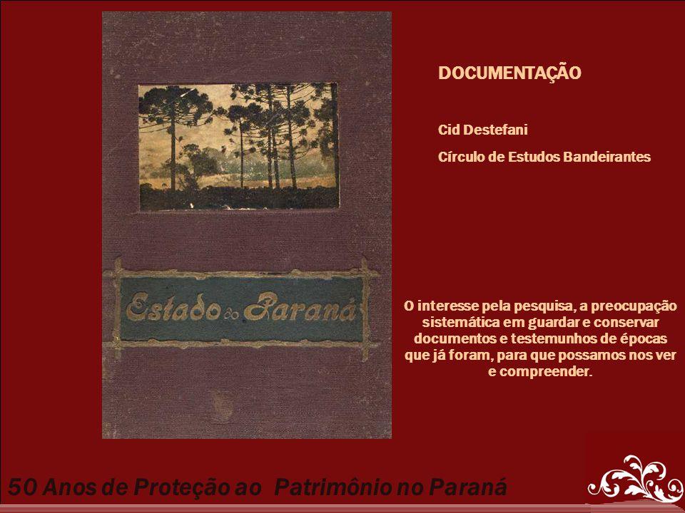DOCUMENTAÇÃO Cid Destefani Círculo de Estudos Bandeirantes