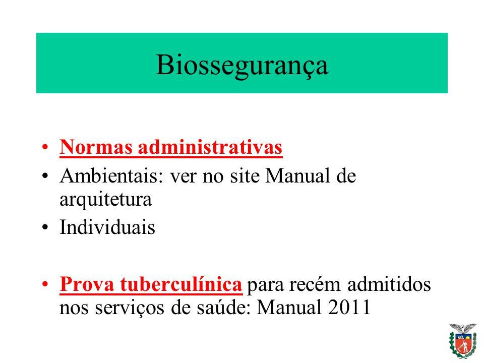 Biossegurança Normas administrativas
