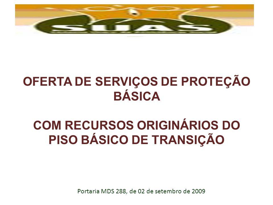 OFERTA DE SERVIÇOS DE PROTEÇÃO BÁSICA