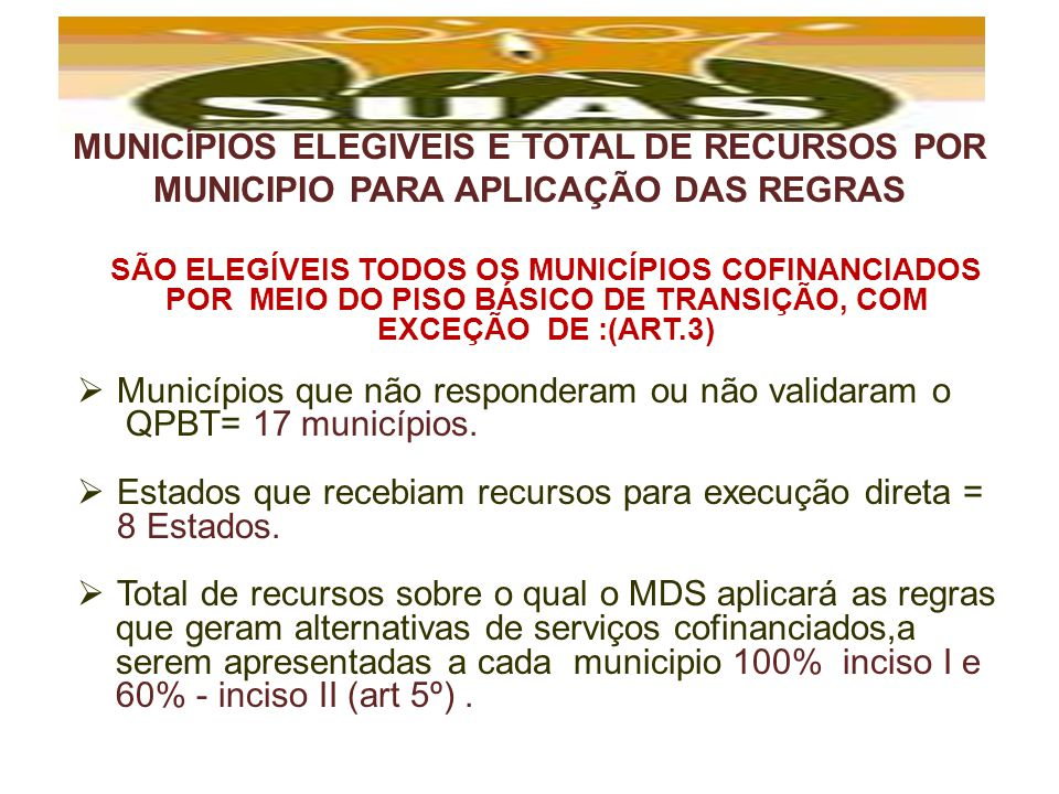 POR MEIO DO PISO BÁSICO DE TRANSIÇÃO, COM