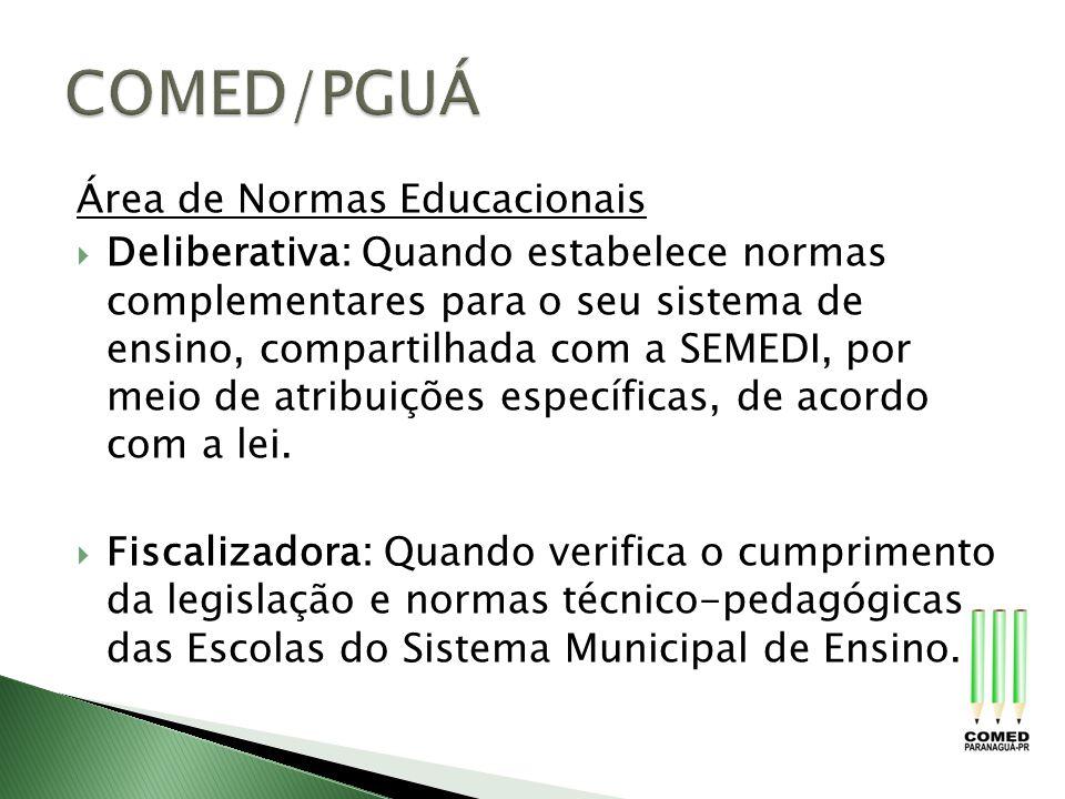 COMED/PGUÁ Área de Normas Educacionais