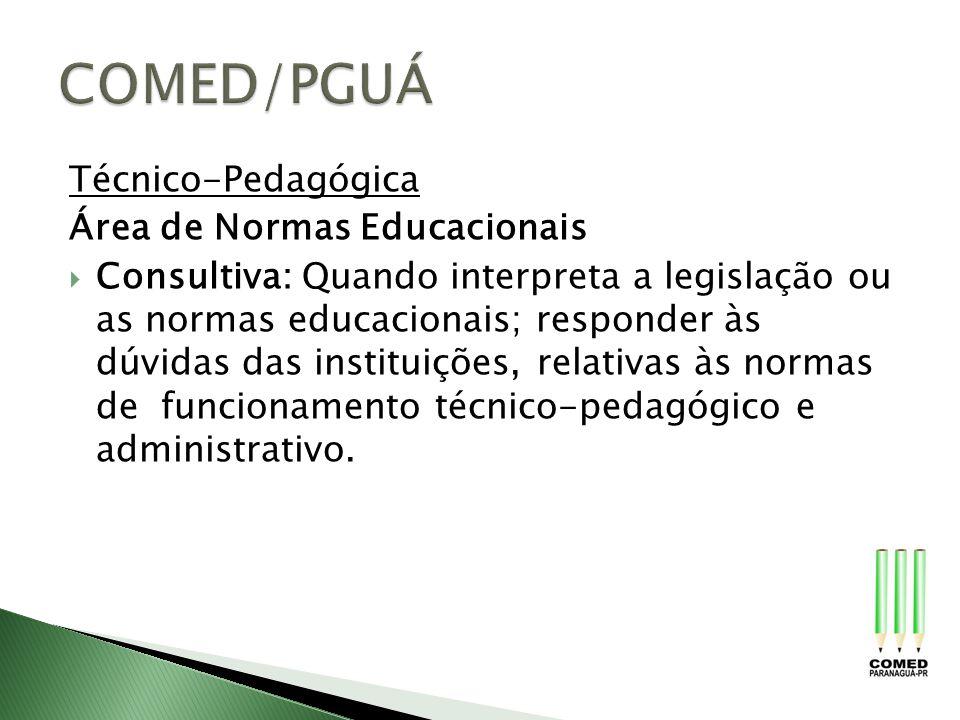 COMED/PGUÁ Técnico-Pedagógica Área de Normas Educacionais