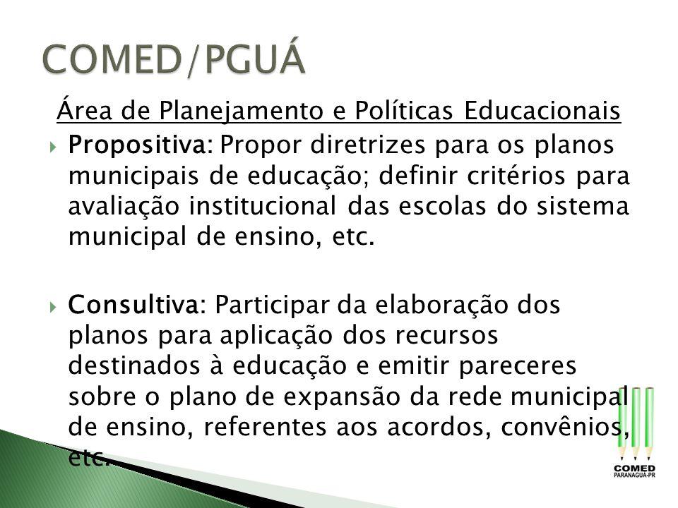 COMED/PGUÁ Área de Planejamento e Políticas Educacionais