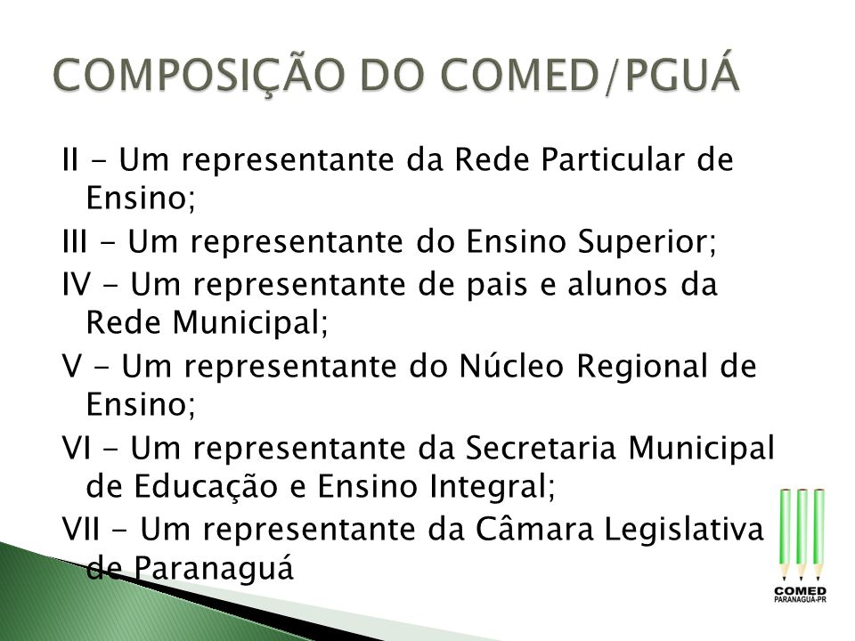 COMPOSIÇÃO DO COMED/PGUÁ