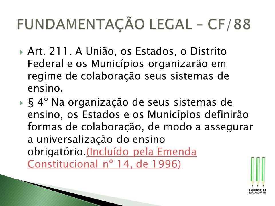 FUNDAMENTAÇÃO LEGAL – CF/88