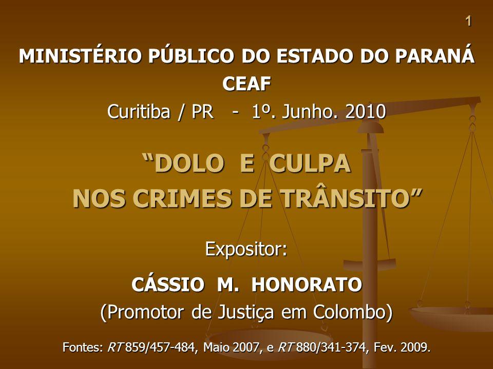 MINISTÉRIO PÚBLICO DO ESTADO DO PARANÁ NOS CRIMES DE TRÂNSITO