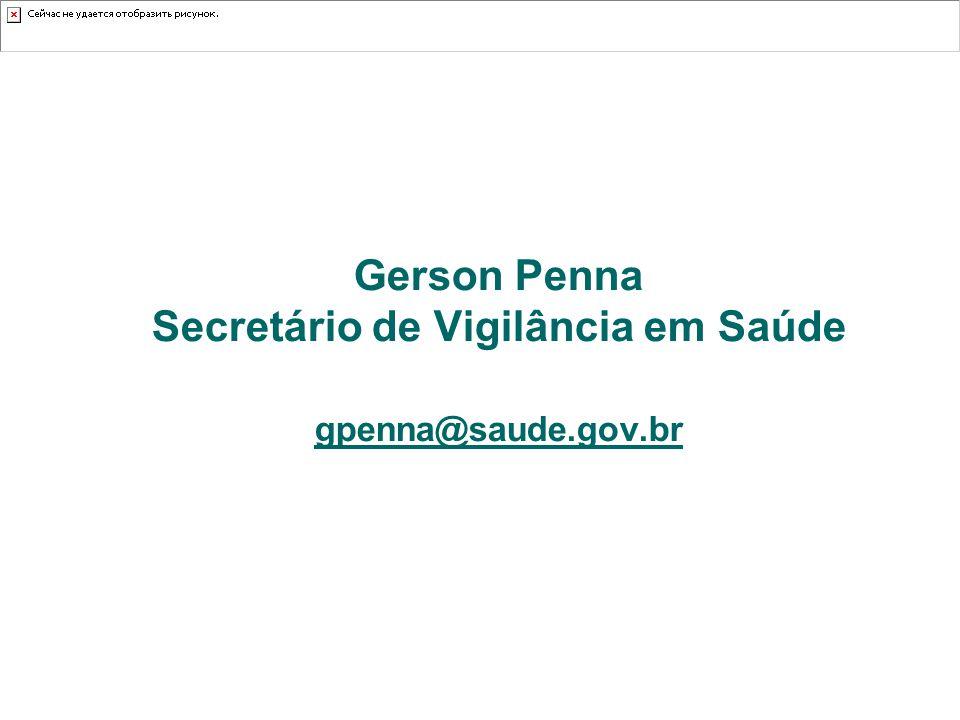 Secretário de Vigilância em Saúde