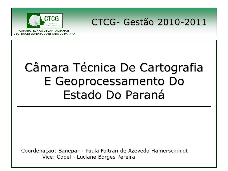 Câmara Técnica De Cartografia E Geoprocessamento Do Estado Do Paraná