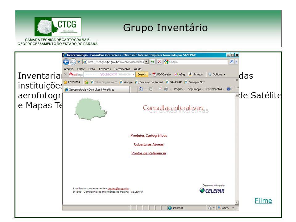 Grupo Inventário Inventariar e disponibilizar os produtos cartográficos das. instituições estaduais compreendendo: Restituições.