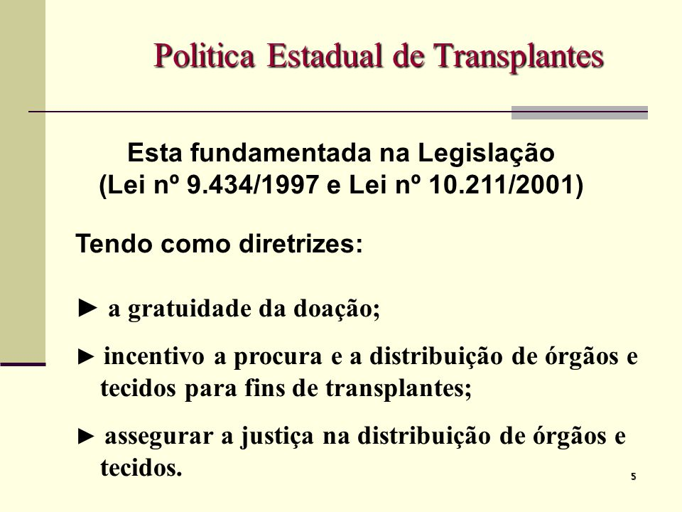 Politica Estadual de Transplantes