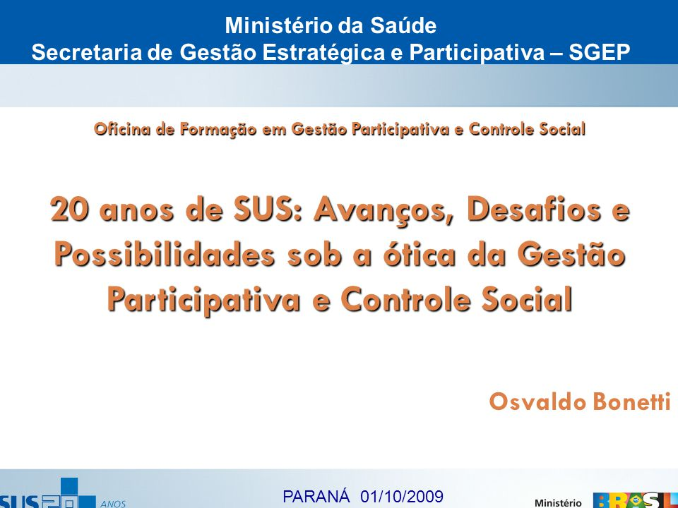 Secretaria de Gestão Estratégica e Participativa – SGEP
