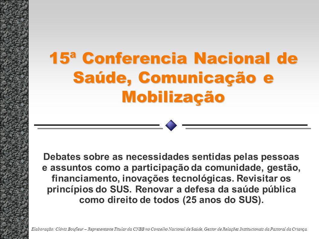 15ª Conferencia Nacional de Saúde, Comunicação e Mobilização
